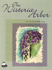 Lois Rehder Holmes: Wisteria Arbor