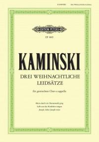 Kaminski, H: 3 Weihnachtliche Liedsätze