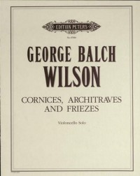 Wilson, G: Cornices, Architraves and Friezes