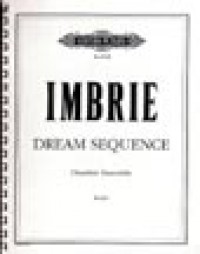 Imbrie, A: Dream Sequence