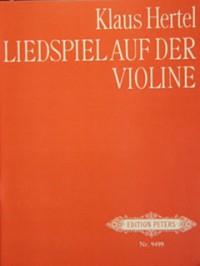 Hertel, K: Liedspiel auf der Violine