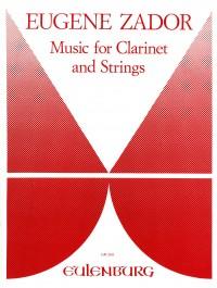 Zador, Eugène: Musik für Klarinette und Streicher