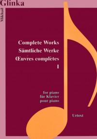 Glinka: Complete Works for Piano Volume I