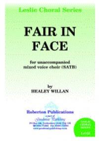 Healey Willan: Fair In Face