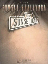 Andrew Lloyd Webber: Sunset Boulevard (Piano, Vocal, & Guitar)