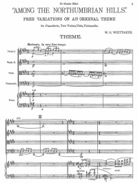 Whittaker, William Gillies: Among the Northumbrian Hills, Free Variations on an Original Theme for Pianoforte, Two Violins, Viola & Violoncello