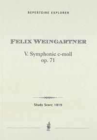 Weingartner, Felix: Symphony No. 5 in C minor, op. 71