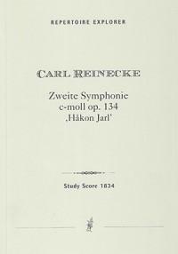 """Reinecke, Carl: Symphony No. 2 in C minor (""""Håkon Jarl""""), op. 134"""