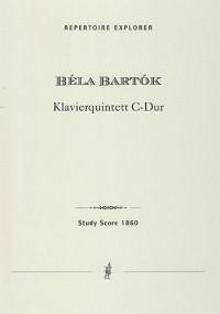 Bartók, Béla: Piano Quintet in C major