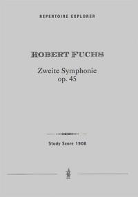 Fuchs, Robert: Symphony No. 2, Op. 45