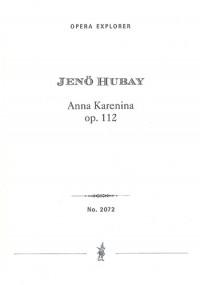 Hubay, Jenö: Anna Karenina Op. 112