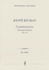 Hubay, Jenö: Czárdás-Szenen Op. 102
