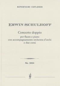 Schulhoff, Erwin: Concerto doppio per flauto e piano con accompagnamento orchestra d'archi e due corni