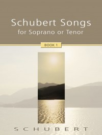 Schubert: Schubert Songs 1