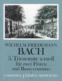 Bach, W F: Triosonate No. 3 A minor Falck 49