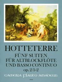 Hotteterre, J M: Five Suites op. 2/1-2