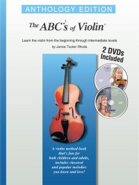 Janice Tucker Rhoda: The ABCs Of Violin - Anthology Edition