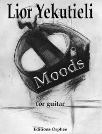 Yekutieli, L: Moods: four pieces for guitar
