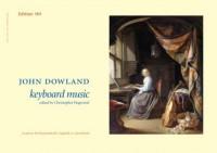 Dowland, J: Keyboard Music