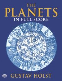 Gustav Holst: The Planets (Dover Full Score)