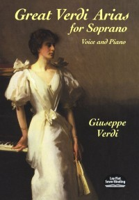 Giuseppe Verdi: Great Verdi Arias For Soprano