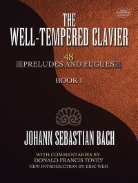 J.S. Bach: The Well-Tempered Clavier - 48 Preludes And Fugues (Book I)