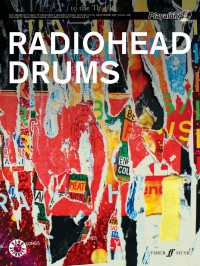 Radiohead: Authentic Playalong - Drums