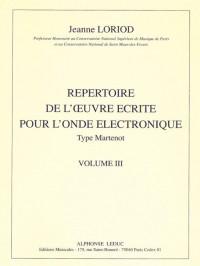 Loriod J. Repertoire De L'oeuvre Ecrite Vol 3 Ondes Martenot Anthology
