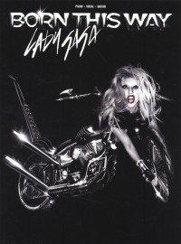 Lady Gaga: Born This Way (PVG)