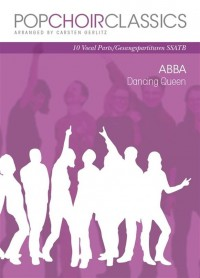 Pop Choir Classics: ABBA - Dancing Queen (SSATB)