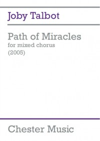 Joby Talbot: Path Of Miracles (Vocal Score)
