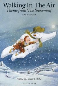 Howard Blake: Walking In The Air (The Snowman) - SATB/Piano