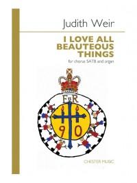 Judith Weir: Judith Weir: I Love All Beauteous Things