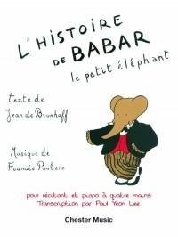 Francis Poulenc: L'Histoire De Babar (For Narrator & Piano Duet – One Piano, Four Hands)