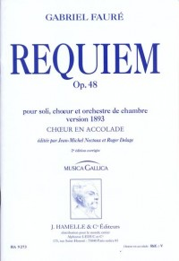 Gabriel Fauré: Requiem Op.48 (1893 Version - Musica Gallica) (Choir Part)