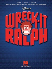 Henry Jackman: Wreck-It Ralph: Music From the Motion Picture