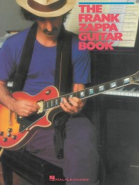 The Frank Zappa Guitar Book: Transcribed By And With Intro By Steve Vai