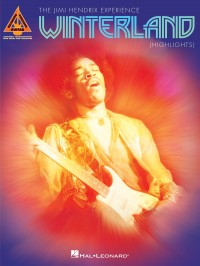 The Jimi Hendrix Experience: Winterland - Guitar Recorded Versions