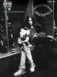 Guitar Play-Along Volume 79: Neil Young Greatest Hits (Book/Online Audio)