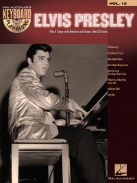 Keyboard Play-Along Volume 15: Elvis Presley