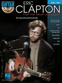 Guitar Play-Along Volume 155: Eric Clapton – From The Album Unplugged