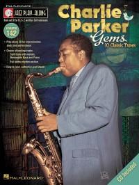 Jazz Play-Along Volume 142: Charlie Parker Gems