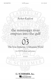 Robert Kapilow: The Mississippi River Empties Into The Gulf