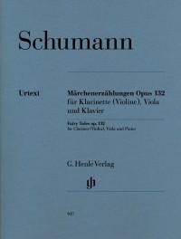 Robert Schumann: Fairy Tales Op.132
