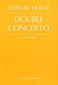 Gustav Holst: Double Concerto (Study Score)