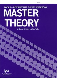 Charles Peters_Paul Yoder: Master Theory Book 2