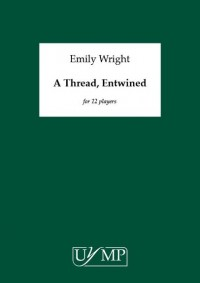Emily Wright: A Thread, Entwined