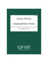 James Weeks: Looping Busker Music