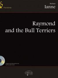 Stefano Ianne: Raymond & The Bull Terriers