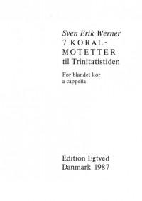 Sven Erik Werner: 7 Koralmotetter
